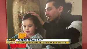Father of missing 2-year-old speaks after after she was found [Video]