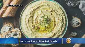 Multiple Hummus Brands Recalled Nationwide Due To Listeria Concerns [Video]