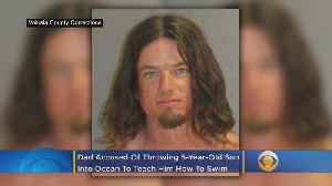 Dad Accused Of Throwing 5-Year-Son Into Ocean To Teach Him How To Swim [Video]