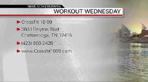 Workout Wednesday - Crossfit 10-99 07-17-19 [Video]