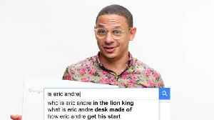 Eric Andre Answers the Web's Most Searched Questions [Video]