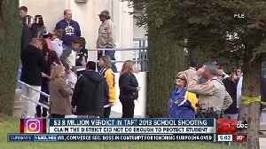 $3.8 million verdict in 2013 Taft school shooting [Video]