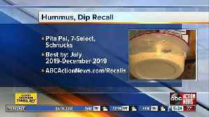 Hummus and dips recalled nationwide due to listeria concerns [Video]