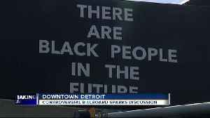 Controversial billboard addresses gentrification in downtown Detroit [Video]