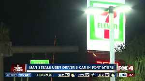 Man steals Uber driver's car in Fort Myers [Video]