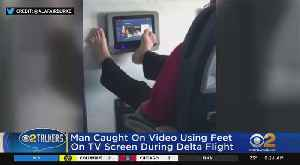 Passenger Caught On Video Swiping TV Screen With Feet [Video]