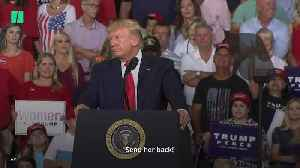Trump Rally Chants 'Send Her Back' Following Racist Remarks [Video]