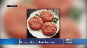 Ground Bison Meat Recalled After 21 People Get Sick In E. Coli Outbreak [Video]