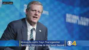 Massachusetts Says Transgender Soldiers Welcome In National Guard [Video]