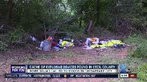 Cache of explosive devices found in Cecil County [Video]