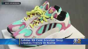 Adidas 99 Cent Sneaker Drop Creates Frenzy In Nolita [Video]