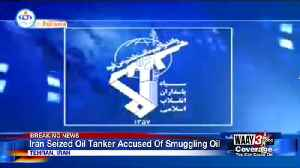 Iran Seized Oil Tanker Accused of Smuggling Oil [Video]