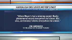 Jim Harbaugh on Urban Meyer: 'Controversy follows everywhere he's been' [Video]