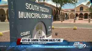 South Tucson Hikes Sales Tax over 11% [Video]