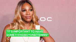 Serena Williams hints at fashion career after tennis [Video]