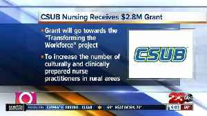 Cal State Bakesfield receives $2.8 million grant from United States Department of Health and Human Services [Video]