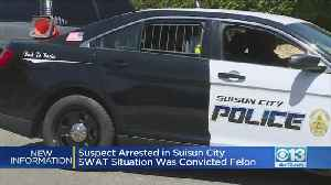 Update: Suspect Arrested In Suisun City SWAT Situation Was Convicted Felon [Video]