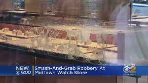 Smash And Grab Robbery At NYC Watch Store [Video]