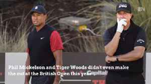 British Open Shocker: Tiger And Phil Miss The Cut [Video]