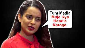 "Kangana Ranaut TAUNTS Media Calls ""Raah Chalta"" 