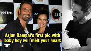 Arjun Rampal's pic with baby boy will melt your heart [Video]