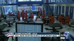 ACLU is urging counties not to build new jails or add more beds in Colorado [Video]
