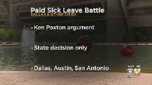 Dallas' Paid Sick Leave Requirement Draws Possible Challenge From Texas Attorney General [Video]