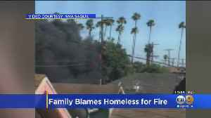 South LA Family Says Homeless To Blame For Fire That Damaged Home [Video]