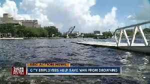 City of Tampa employees help save man from drowning [Video]