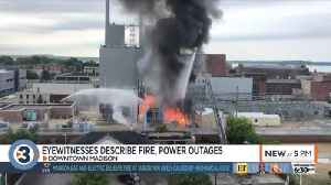 'I'd never seen any fire like that before': Witnesses react to fire at MG&E substation [Video]