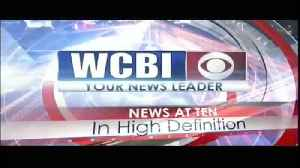 WCBI News at Ten - Friday, July 19th, 2019 [Video]