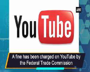YouTube faces multi-million dollar fine by FTC over violation of children's privacy [Video]