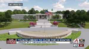Truman Library to close for 15 months [Video]