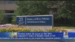 RMV Oversight Hearing Scheduled For Monday Morning [Video]