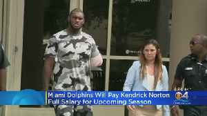 Dolphins To Pay Kendrick Norton Full 2019 Salary Following Career-Ending Injury [Video]