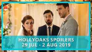 Hollyoaks spoilers: 29 July - 2 August 2019 [Video]