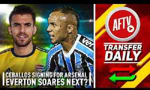 Ceballos Signing For Arsenal & Everton Could Be Next! | AFTV Transfer Daily [Video]