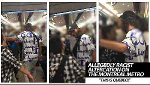 Allegedly Racist Altercation On The Montreal Metro [Video]