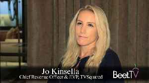 The Time For TV Performance Is Now: TVSquared's Kinsella [Video]