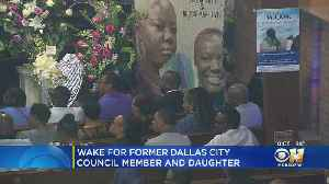 Hundreds Attend Wake For Former Dallas Councilwoman Carolyn Davis And Daughter [Video]