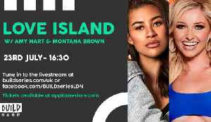 Live From London - Love Island Special with Amy Hart & Montana Brown [Video]