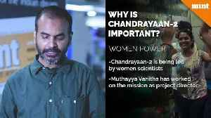 Explained Why is Chandrayaan 2 important for India [Video]