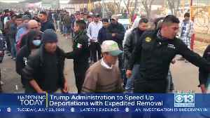 Trump Administration To Speed Up Deportations [Video]