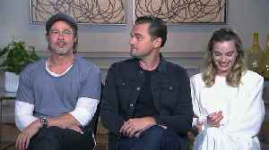 News video: 'Once Upon A Time In Hollywood' Cast Talk Movie