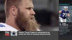 Ian Rapoport: Dallas Cowboys center Travis Frederick will be active for start of training camp [Video]