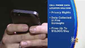 NYC Bill Could Outlaw Selling Cellphone Customer Location Data [Video]