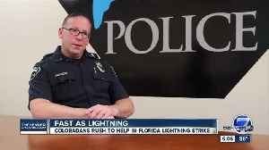 Two Coloradans, the first to respond to Florida lightning strike victims [Video]
