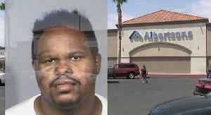 Man accused of sexually assaulting teen inside Albertsons [Video]