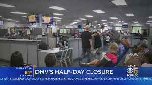 California DMV Offices Closing For Half-Day In Effort To Improve Customer Service [Video]