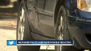 News video: Milwaukee Police investigate possible abduction